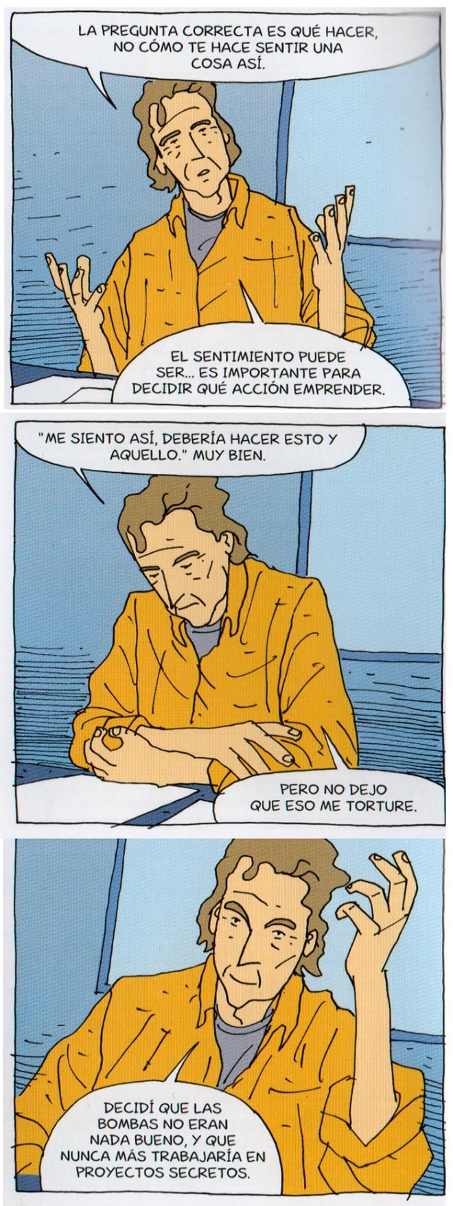 Entre lo cínico y lo zen, Feynman explica sus sentimientos respecto a su participación en el Proyecto Manhattan.