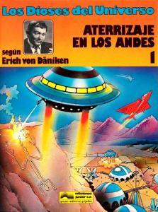 Los Dioses del Universo 1 - Aterrizaje en los Andes - página 1